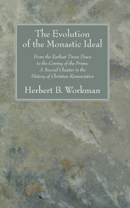 The Evolution of the Monastic Ideal