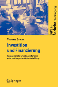 Investition Und Finanzierung.  ...
