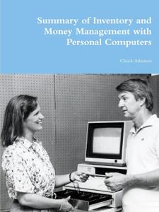 Summary of Inventory and Money  ...