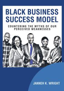 Black Business Success Model.  ...