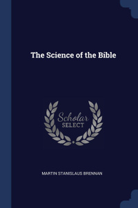 The Science of the Bible