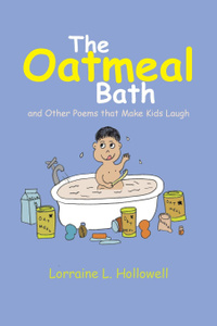 The Oatmeal Bath. And Other Poems That Make Kids Laugh