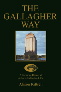 A Corporate History of Authur J. Gallagher . Co.