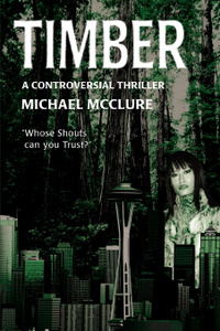Timber. A Controversial Thriller
