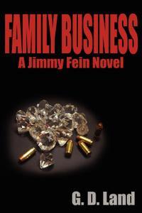 Family Business. A Jimmy Fein Novel