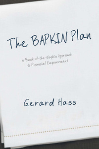 The BAPKIN Plan. A Back-of-the-Napkin Approach to Financial Empowerment