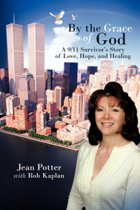 By the Grace of God. `A 9/11 Survivor.s Story of Love, Hope, and Healing`