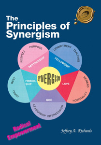 The Principles of Synergism. Radical Empowerment