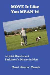 Move It Like You Mean It. A Quiet Word about Parkinson.s Disease in men
