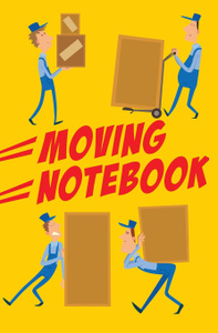 Moving Notebook. 120-page Blank, Lined Writing Journal / Log / Notebook for Keeping Track of Contents During a Move of a House or Apartment (5.25 x 8 Inches / Yellow)