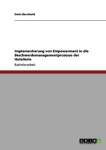 Implementierung von Empowerment in die Beschwerdemanagementprozesse der Hotellerie