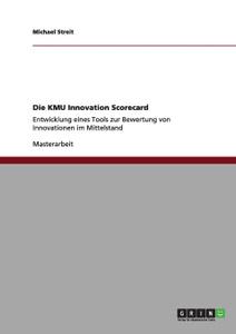 Die KMU Innovation Scorecard.  ...