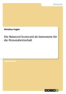 Die Balanced Scorecard als  ...