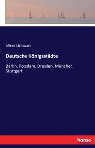 Deutsche Konigsstadte