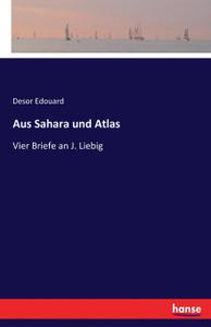 Aus Sahara und Atlas