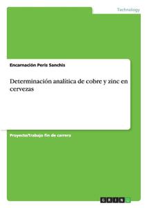 Determinacion analitica de cobre y zinc en cervezas