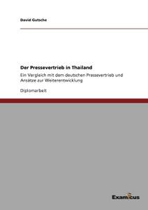 Der Pressevertrieb in Thailand