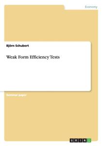 Weak Form Efficiency Tests