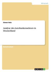 Autobanken in Deutschland.  ...