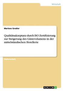 ISO Zertifizierung zur Steigerung des Gastevolumens in der Hotellerie