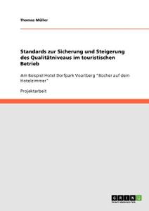 Standards zur Sicherung und Steigerung des Qualitatniveaus im touristischen Betrieb