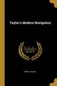 Taylor.s Modern Navigation