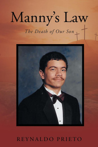 Manny.s Law. The Death of Our Son