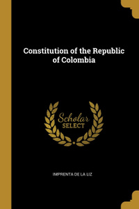 Constitution of the Republic of Colombia