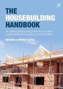 The Housebuilding Handbook.  ...