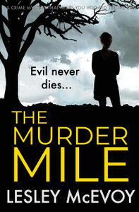The Murder Mile. a crime  ...
