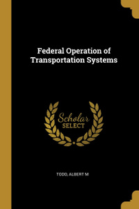 Federal Operation of  ...
