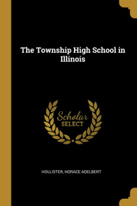 The Township High School in Illinois