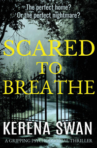 Scared to Breathe. a gripping  ...