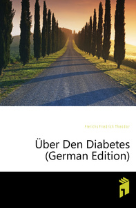 Uber Den Diabetes (German  ...