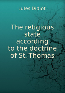 The religious state according to the doctrine of St. Thomas