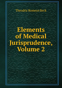 Elements of Medical Jurisprudence, Volume 2