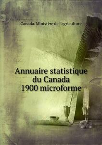 Annuaire statistique du Canada 1900 microforme