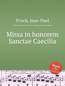 Missa in honorem Sanctae Caecilia