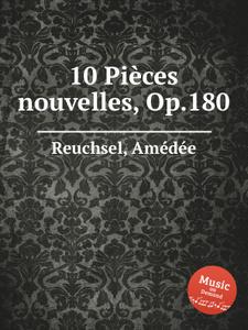 10 Piеces nouvelles, Op.180