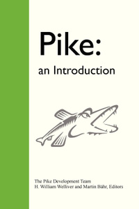 Pike. An Introduction