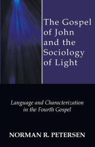 The Gospel of John and the Sociology of Light