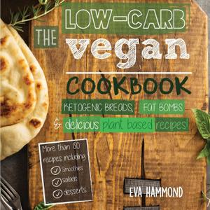 The Low Carb Vegan Cookbook.  ...