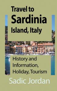 Travel to Sardinia Island,  ...