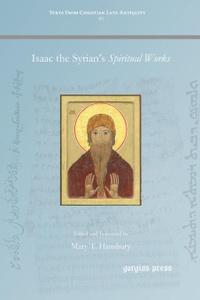 Isaac the Syrian.s Spiritual  ...