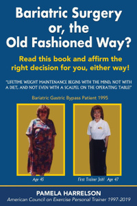 Bariatric Surgery or, the Old  ...