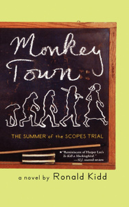 Monkey Town. The Summer of the Scopes Trial