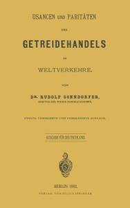 Usancen Und Paritaten Des Getreidehandels Im Weltverkehre. Ausgabe Fur Deutschland