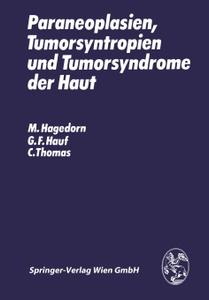 Paraneoplasien, Tumorsyntropien  ...