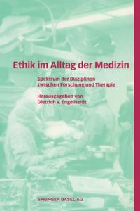 Ethik Im Alltag Der Medizin.  ...