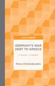 Germany`s War Debt to Greece. A  ...